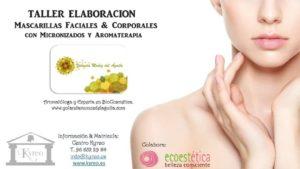 TALLER ON-LINE ELABORACION Mascarillas Faciales y Capilares con Micronizados y Aromaterapia @ ON-LINE